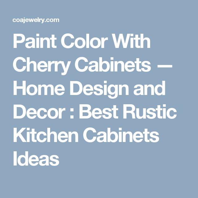 Best 25 kitchen paint colors with cherry ideas on for Best brand of paint for kitchen cabinets with wall art squares