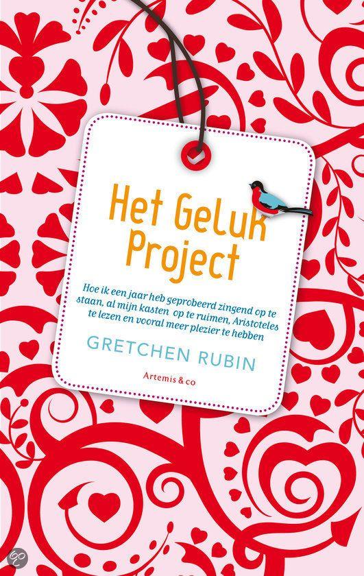 (B- landelijke catalogus) Het Geluk Project - Gretchen Rubin