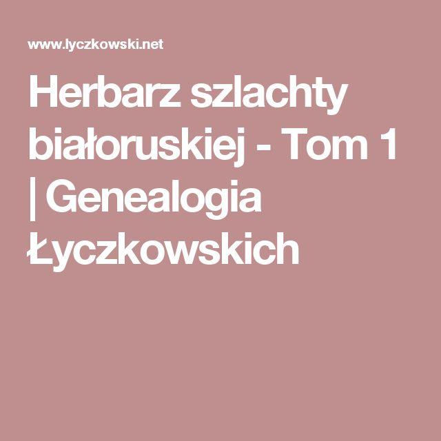 Herbarz szlachty białoruskiej - Tom 1   Genealogia Łyczkowskich