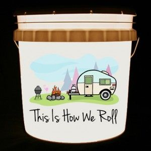 This bucket light features a vintage travel trailer canned ham camping scene and the words This Is How We Roll.     We can customize this bucket light with your own combination of words and/or images.