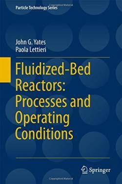 Fluidized-Bed Reactors: Processes and Operating Conditions (Particle Technology Series) free ebook