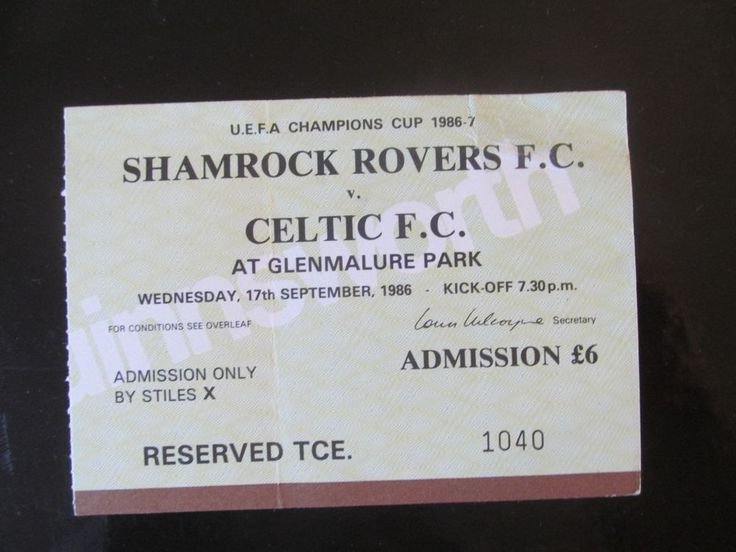 SHAMROCK ROVERS V  CELTIC FC   LARGE FULL TICKET  EUROPEAN CUP 1986 SEASON