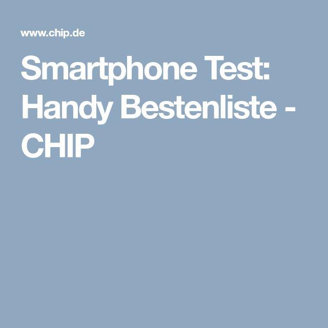 Smartphone Test: Handy Bestenliste - CHIP