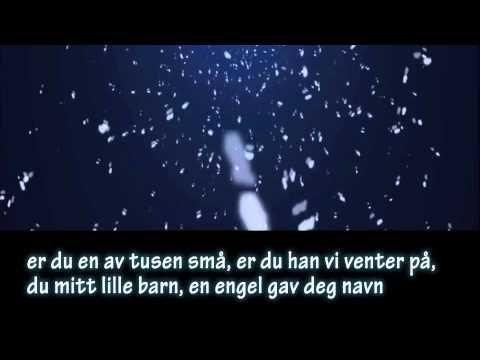 HIMLEN I MIN FAVN med norsk tekst - YouTube