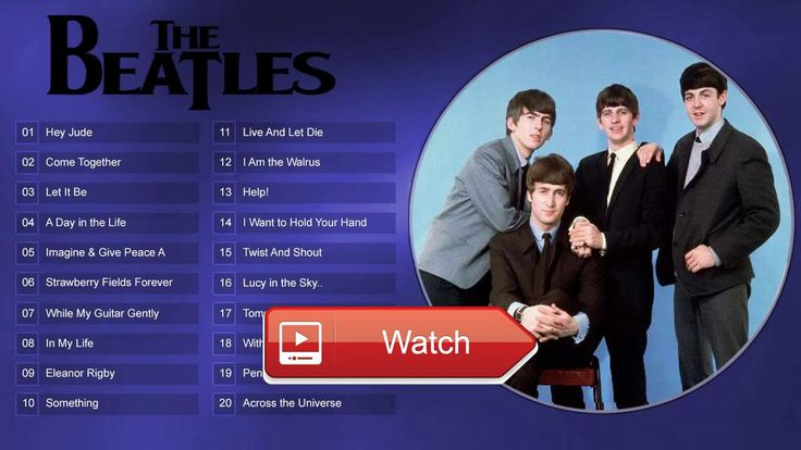 The Beatles Top Songs The Best of Beatles band HD  The Beatles Top Songs The Best of Beatles band HD