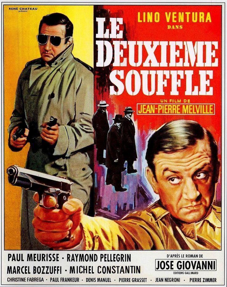 Le deuxième souffle - Jean-Pierre Melville - 2 novembre 1966