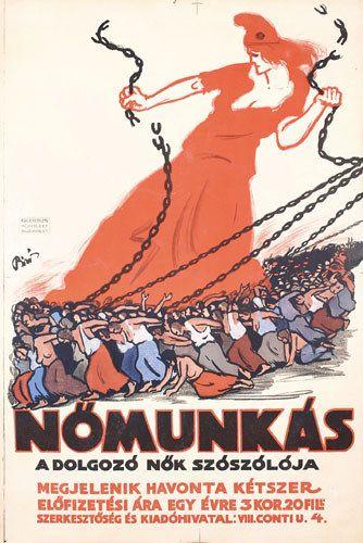 "Nomunkas (magazine) ""An Advocate for Working Women"". Artist: Mihály Bíró (1886-1948)"