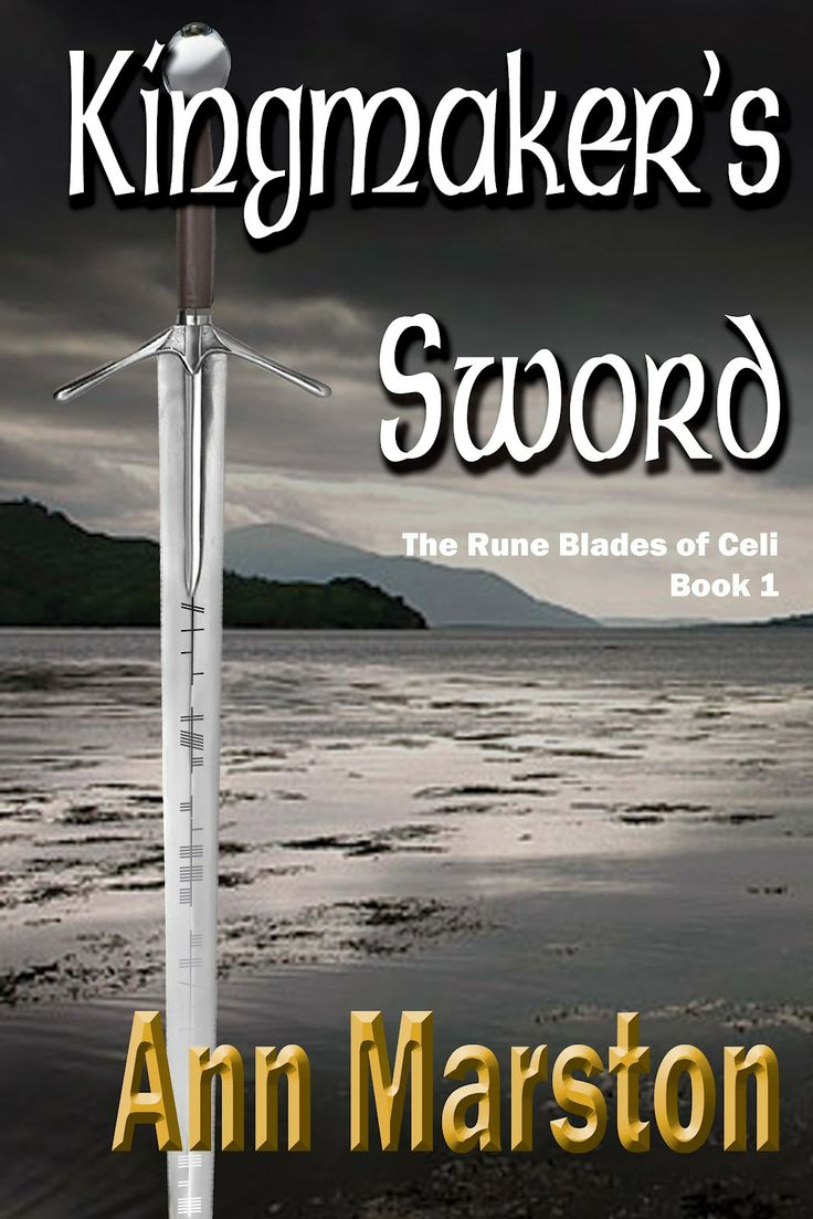 Kingmaker's Sword by Ann Marston. Canadian fantasy. Vol 1 in Rune Blade series (10 books total)