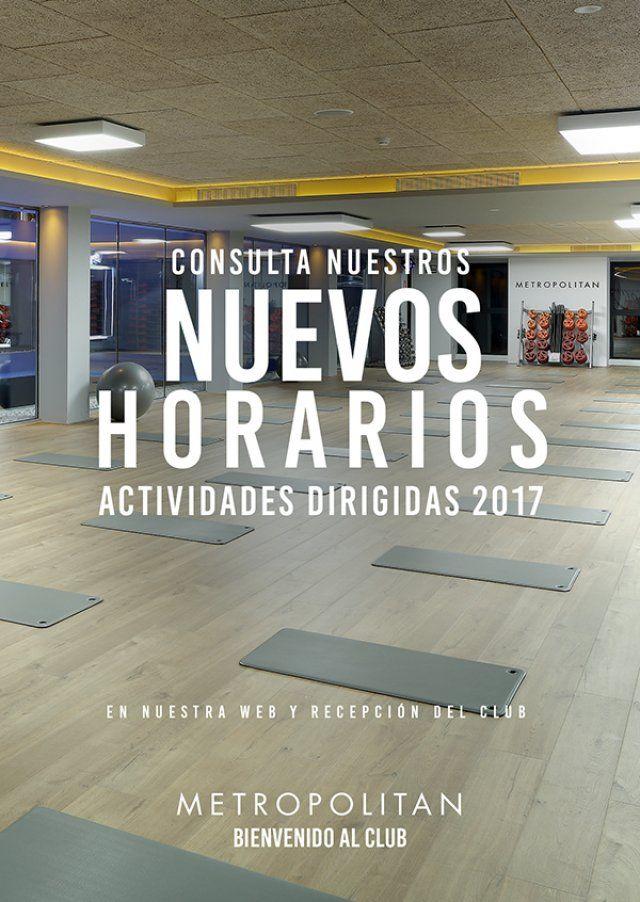 Consulta nuestros nuevos horarios de actividades dirigidas de 2017. En nuestra web y en la recepción de Metropolitan Abascal.