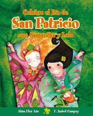 Great St. Patrick's Day book for Spanish Class. Celebra el Día de San Patricio con Samantha y Lola