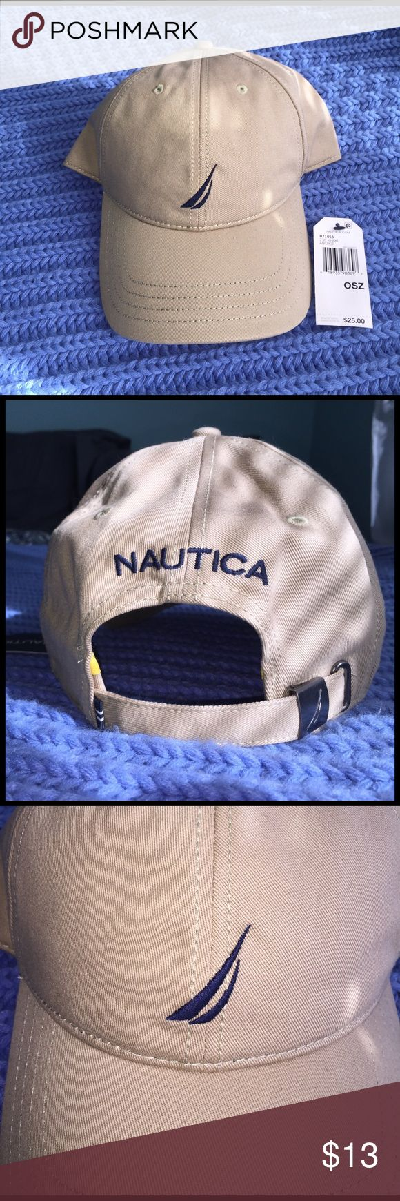 Nautica Khaki Baseball Cap NWT Brand new Nautica Hat! khaki color with navy blue logo on the front. One size although the hat is adjustable to almost any regular size head. Tags still on it! 😊 Nautica Accessories Hats