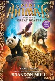Tales of the Great Beasts (Spirit Animals Series: Special Edition)