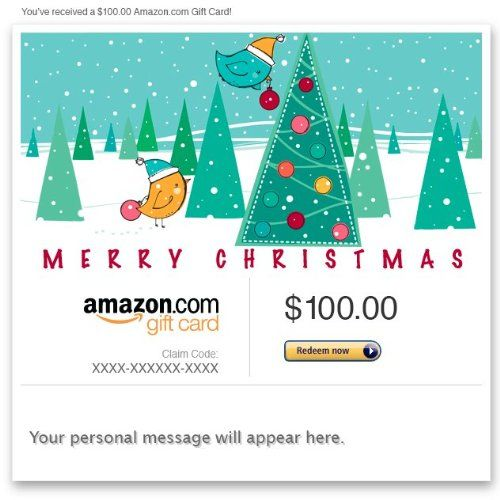 Amazon Gift Card - E-mail - Merry Christmas (Birds) Amazon.com Gift Cards never expire and carry no fees.. Multiple gift card designs and denominations to choose from.. Redeemable towards millions of items store-wide at Amazon.com or certain affiliated websites.. Available for immediate delivery or schedule up to a year in advance..
