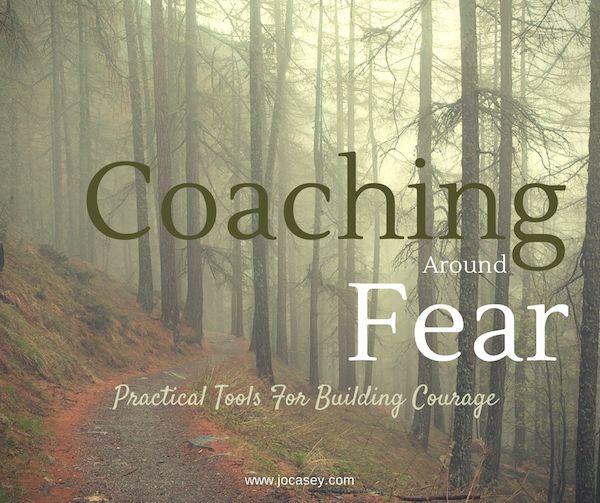 Coaching around fear