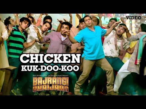 Cant stop dancing Chicken KUK-DOO-KOO VIDEO Song - Mohit Chauhan, Palak Muchhal | Salman Khan | Bajrangi Bhaijaan - YouTube