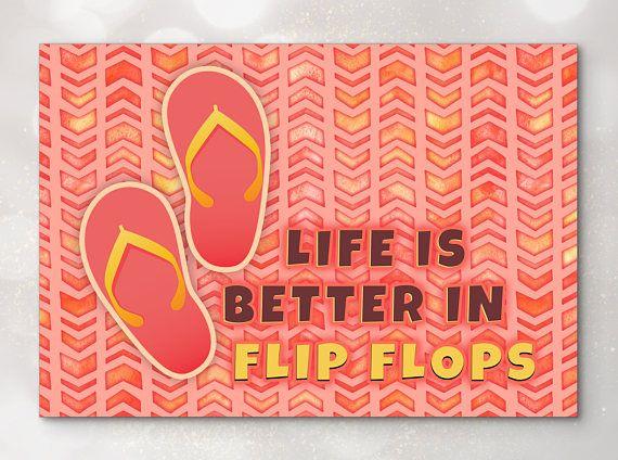 Custom Poster  Beach Quote Life Is Better In Flip Flops
