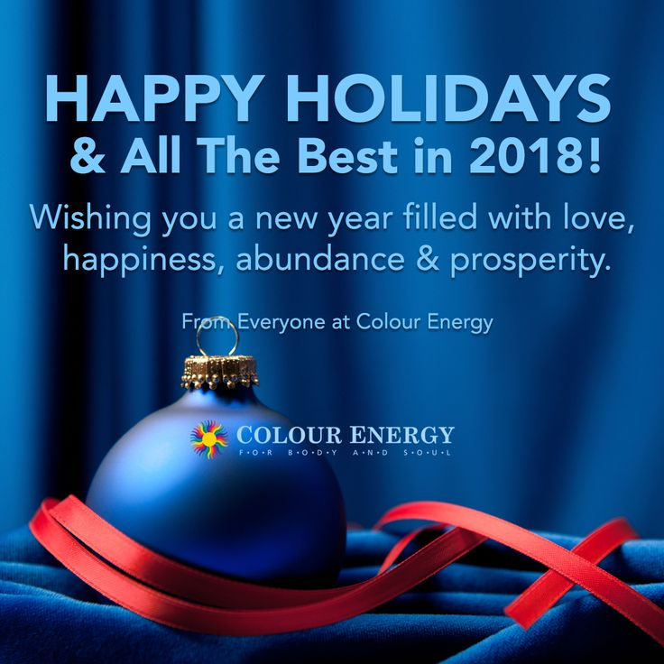 Happy Holidays & All The Best in 2018! Wishing you a colourful new year filled with love, happiness, abundance & prosperity. #colourenergy