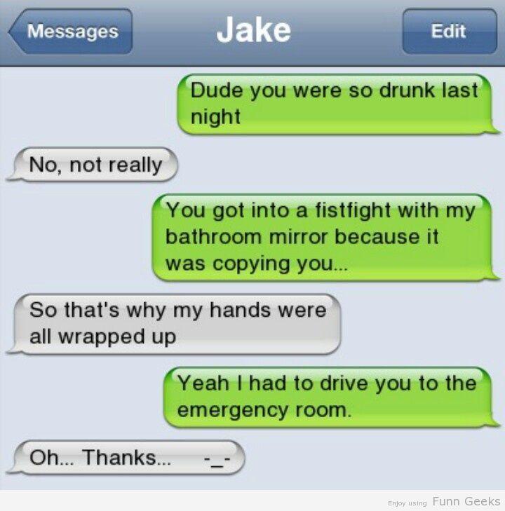 I wasn't drunk!!
