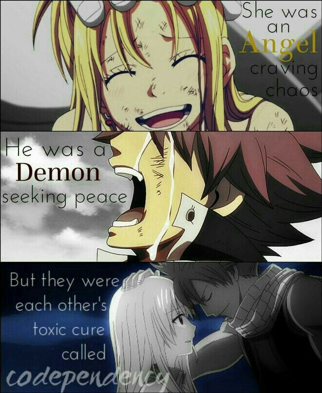 She was an angel craving chaos, he was a demon seeking peace, but they were each other's toxic cure called codependency, text, Natsu, Lucy, couple, sad, crying, comic; Fairy Tail