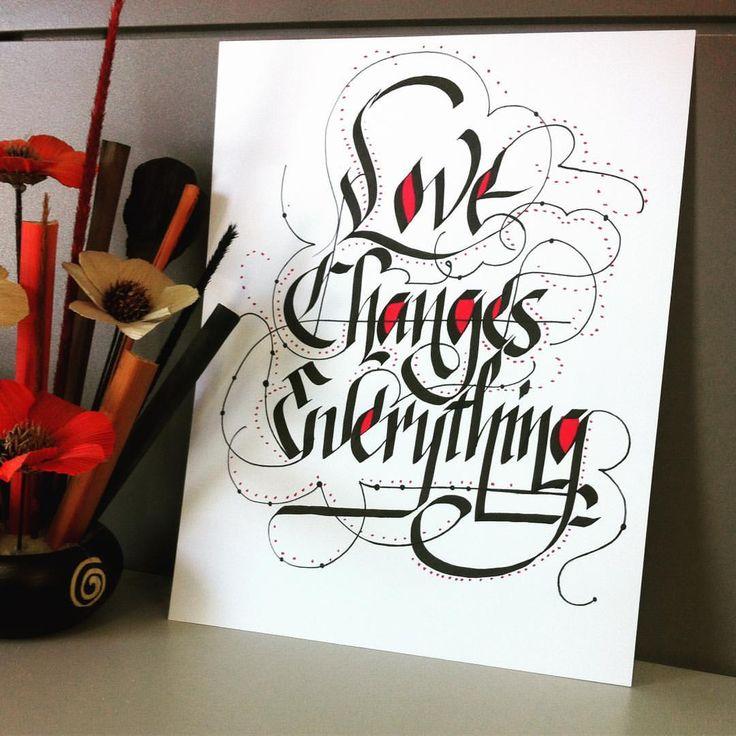 """Love changes everything""  #caligrafía #calligraphy #handmadeletter #inkstagram #calligraphydesign #quotes #pilot #pilotparallelpen #ink #letras"