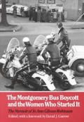 he Montgomery Bus Boycott, which ignited the civil rights movement of the 1950s and 1960s, has always been vitally important in southern and black history.  With the publication of this book, the boycott becomes a milestone in the history of American women as well.