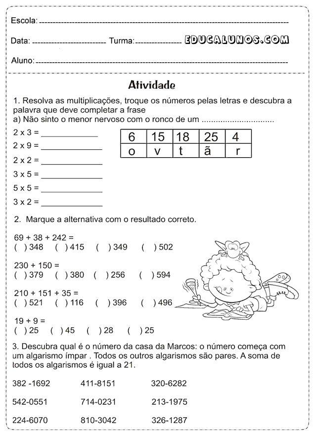Resolva as multiplicações, troque os números pelas letras e descubra a palavra