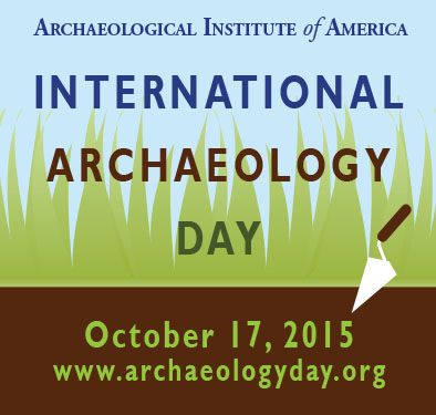 International Archaeology Day - Archaeological Institute of America