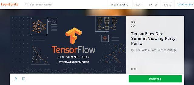 2017 TensorFlow Dev Summit  15 FEV 2017  by GDG Porto & Data Science Portugal @Porto