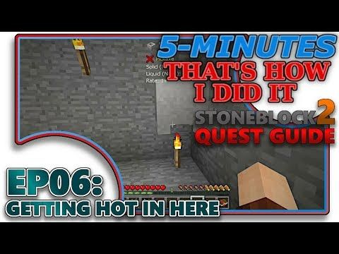 STONEBLOCK 2] 5-MIN - THIDI - EP06 - GETTING HOT IN HERE
