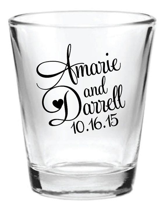 I went to a wedding once where the favor was a shot glass and shot of tequila! I really wanna do that! 144 Personalized 1.5oz Wedding Favors Glass Shot by Factory21, $163.69