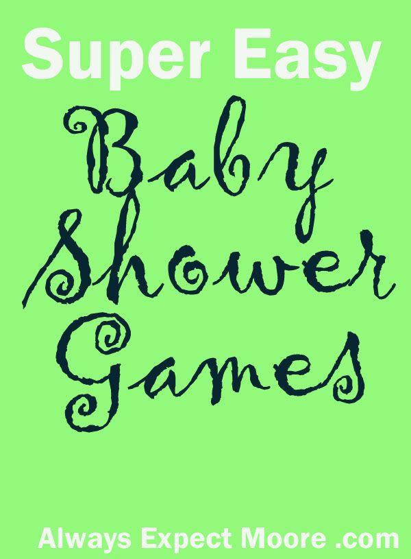 Super Easy Baby Shower Games