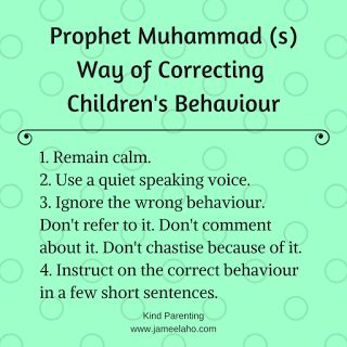 Kind Parenting: How Prophet Muhammad (s) Corrected Children's Behaviour  For more details, read it on my blog http://www.jameelaho.com/2018/02/how-prophet-corrected-childrens-behaviour.html