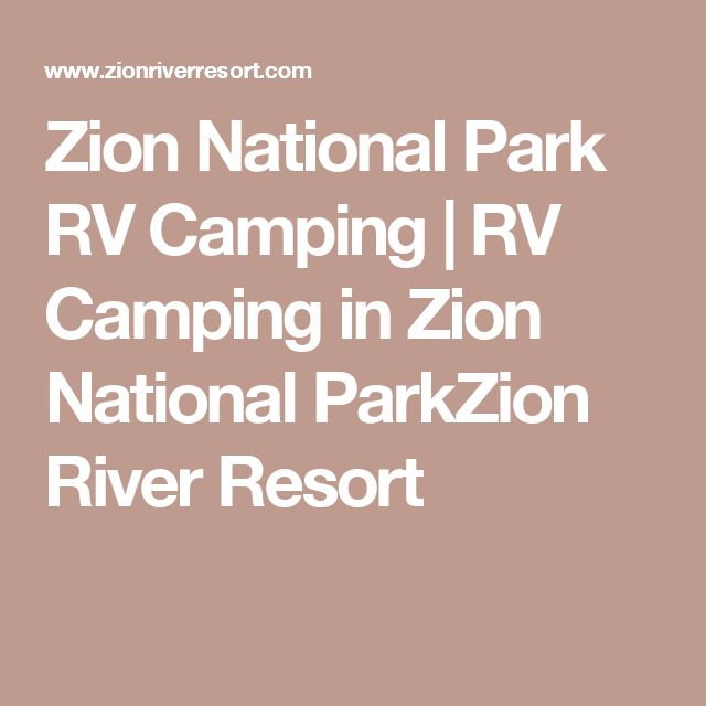 Zion National Park RV Camping | RV Camping in Zion National ParkZion River Resort