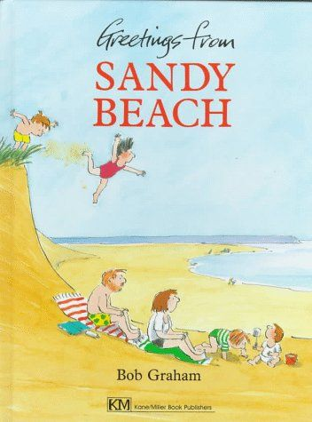Greetings From Sandy Beach by Bob Graham I OPEN-MINDED