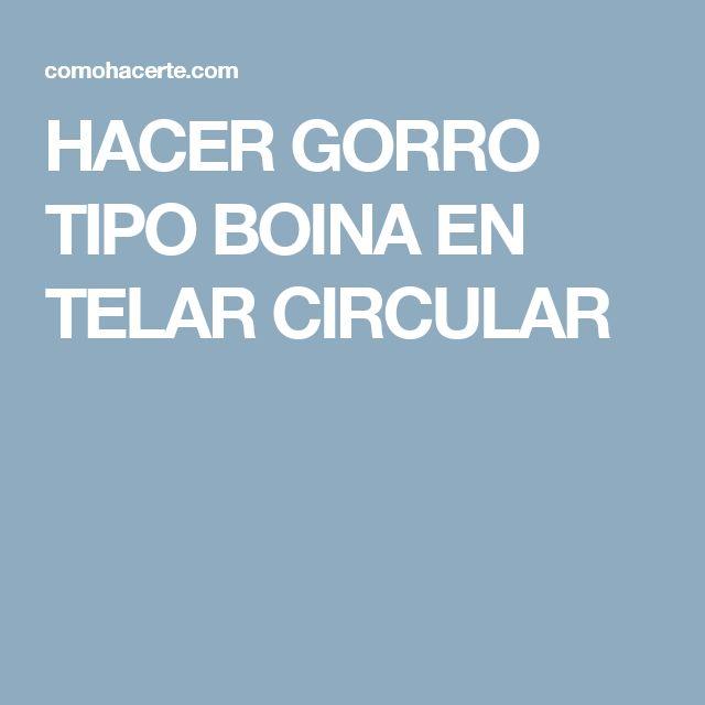 HACER GORRO TIPO BOINA EN TELAR CIRCULAR