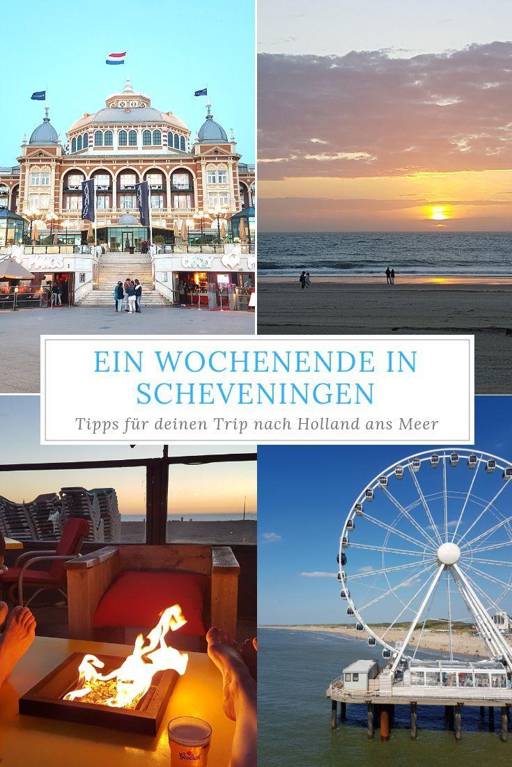 Scheveningen Ist Der Perfekte Ort Fur Ein Wochenende In Holland Am Meer Oder Auch Einen Kompletten Urlaub An Der Kurztrip Holland Urlaub Holland Holland Meer