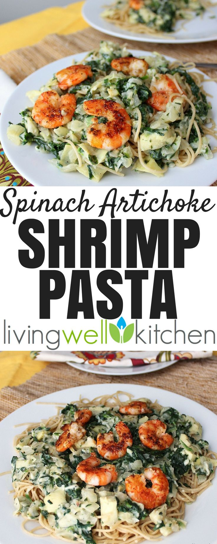 Spinach Artichoke Shrimp Pasta from Living Well Kitchen is a pasta dish covered in a rich and creamy spinach artichoke sauce, topped with shrimp that's deliciously satisfying. This recipe can easily be made gluten free. #shrimp #spinach #pasta #seafood