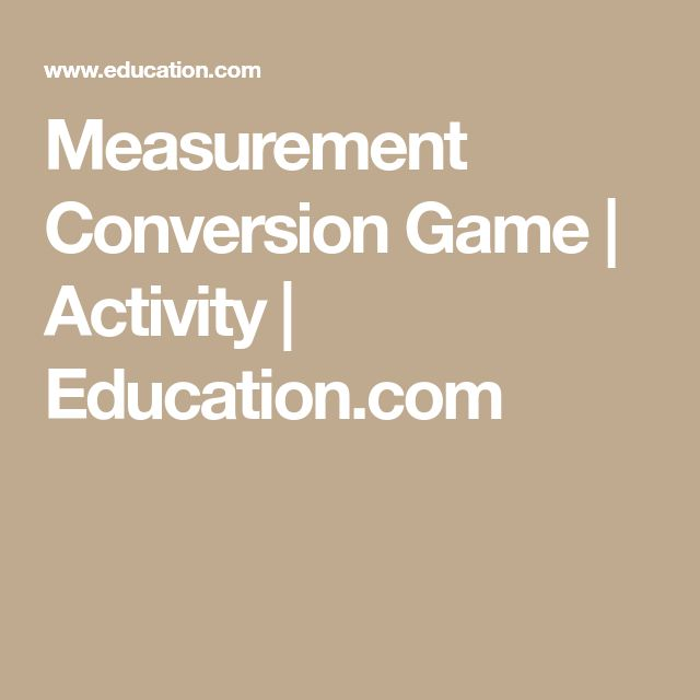 Measurement Conversion Game | Activity | Education.com