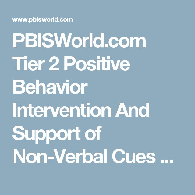 PBISWorld.com Tier 2 Positive Behavior Intervention And Support of Non-Verbal Cues & Signals
