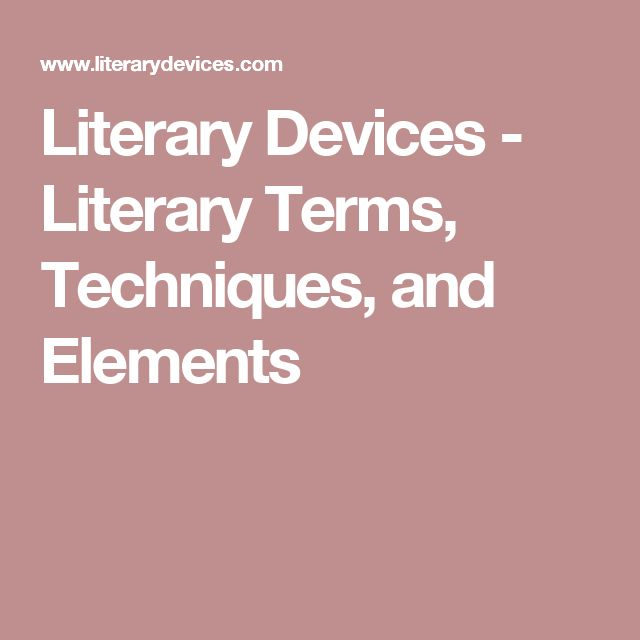 the literary devices and techniques in List of literary devices and terms, with detailed definitions and examples of literary devices.