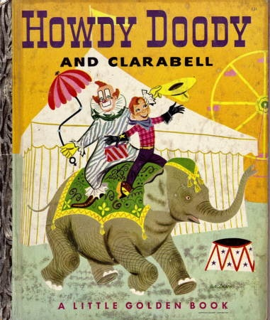 Howdy Doody I Dont Think Had This Bookjust Watched
