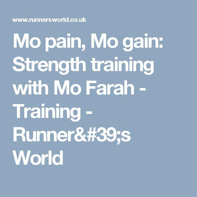 Mo pain, Mo gain: Strength training with Mo Farah - Training - Runner's World