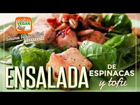 Ensalada De Espinacas Y Tofu Cocina Vegan Facil Youtube