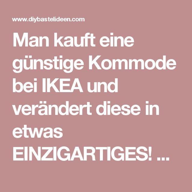 Fresh Man kauft eine g nstige Kommode bei IKEA und ver ndert diese in etwas EINZIGARTIGES Perfekt f r