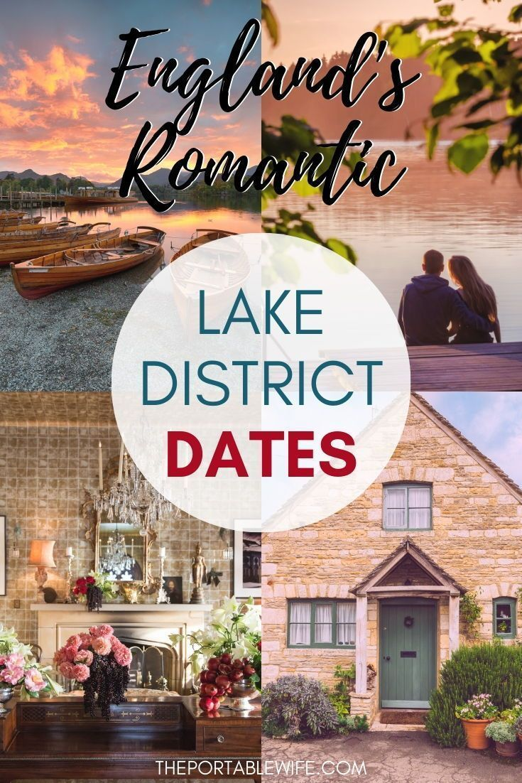 9 Romantic Lake District Breaks For Couples In 2020 Lake District Lake District England Romantic Travel Destinations