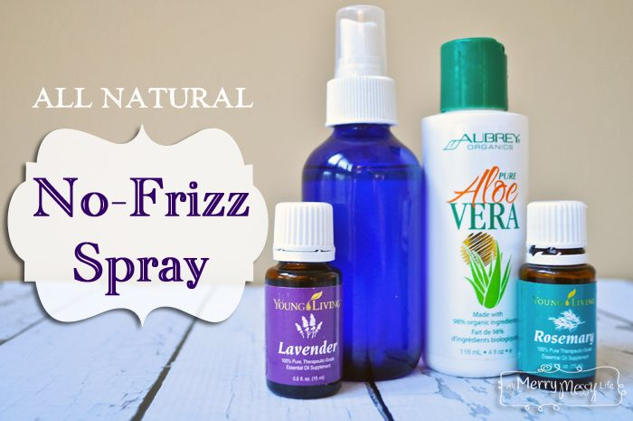 Homemade No Frizz Hair Spray - All Natural and Easy!
