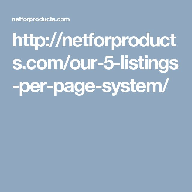 http://netforproducts.com/our-5-listings-per-page-system/