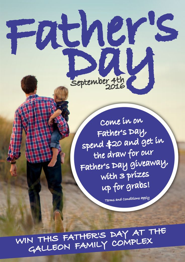 Win this Father's Day at the Galleon Family Complex!