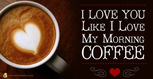 coffee :) needless to say my husband is very loved cause he has my coffee ready for me every morning!