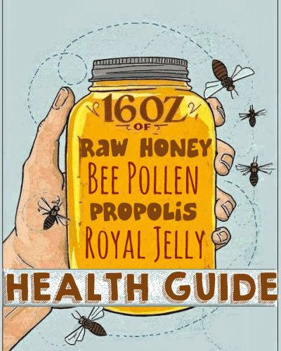 Actionable HEALTH BENEFITS for Honey, Pollen, Royal Jelly and Propolis...YOU NEVER KNEW!